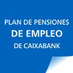 Plan Pensiones Empleo CaixaBank